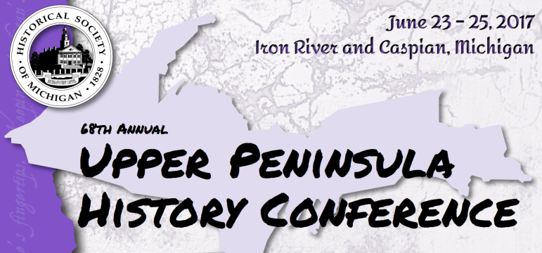 Upper Peninsula History Conference
