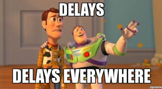 Delays Everywhere